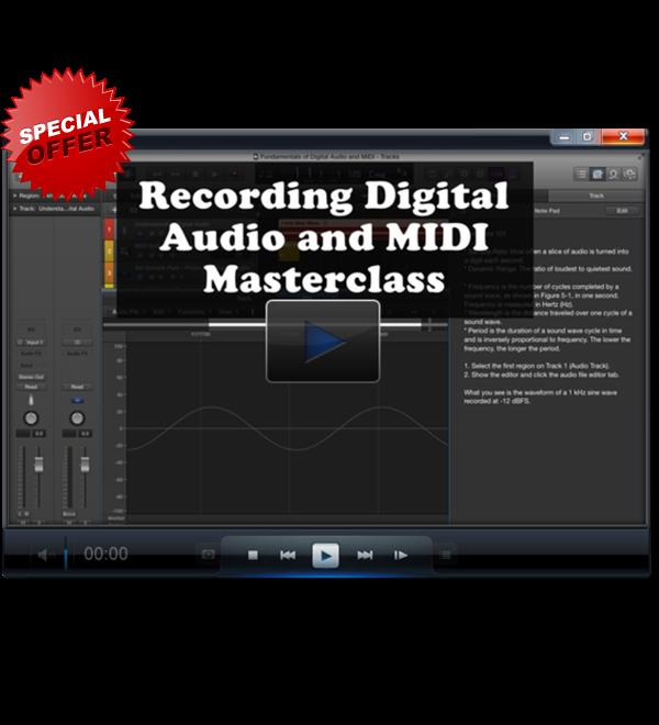 Recording Digital Audio and MIDI Masterclass