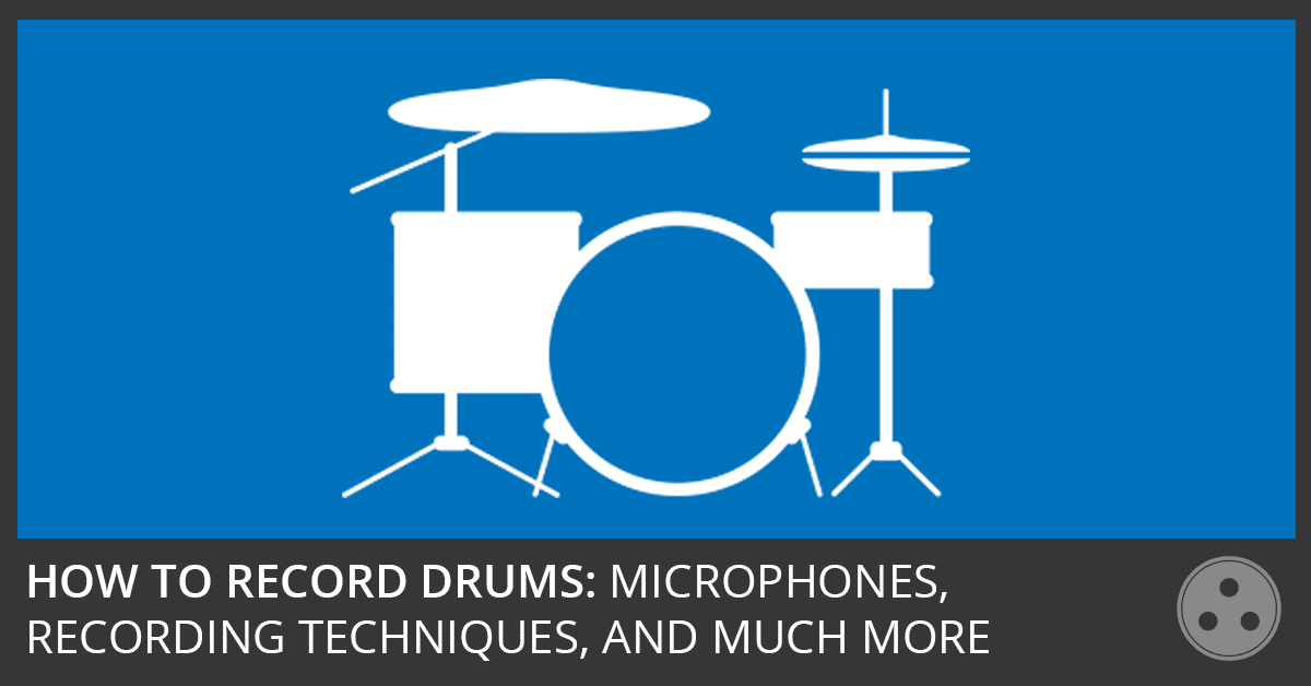 How To Record Drums