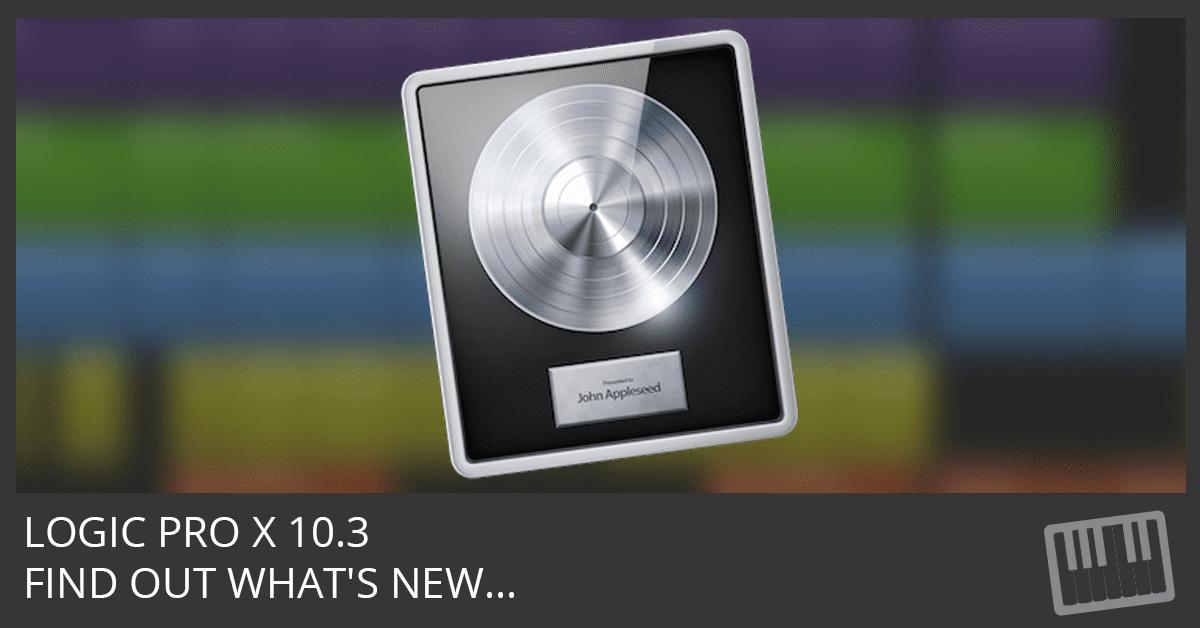 Logic Pro X 10.3 Update