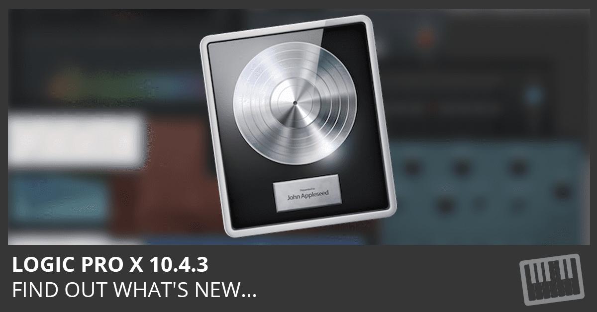 Logic Pro X 10.4.3 Update