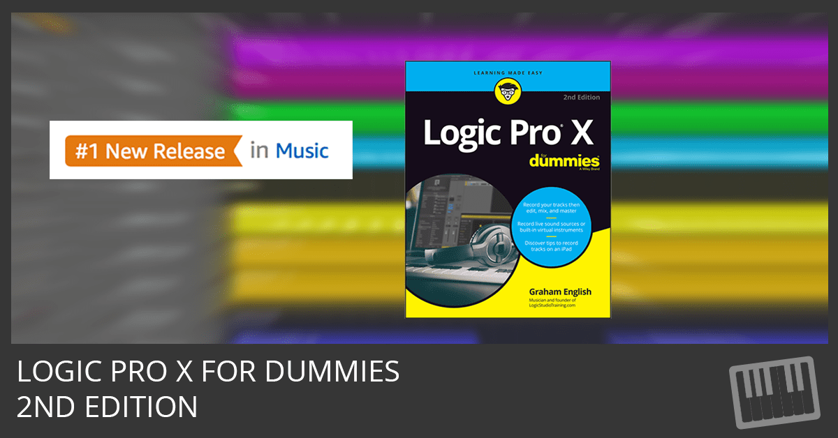 Logic Pro X For Dummies 2nd Edition