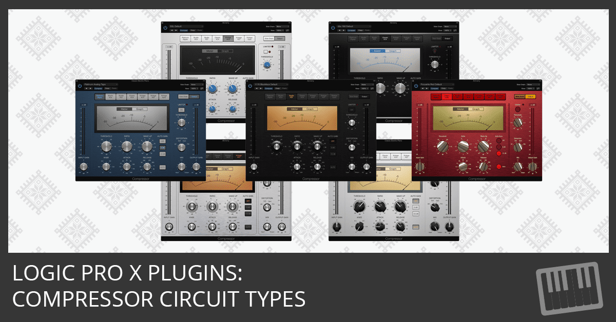 Logic Pro X Plugins: Compressor Circuit Types