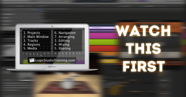 Logic Pro X Quick Start - Watch First