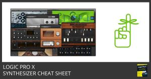 Logic Pro X Synthesizer Cheat Sheet