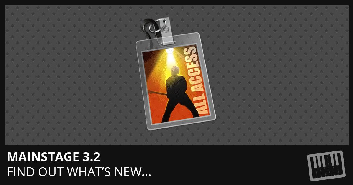 MainStage 3.2 Update