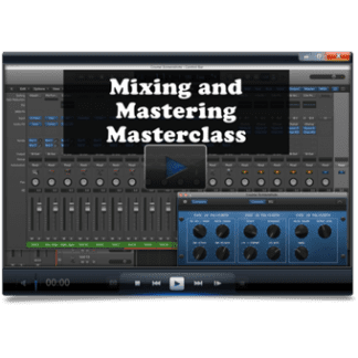 Mixing and Mastering Masterclass