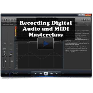 Recording Digital Audio and MIDI Masterclass