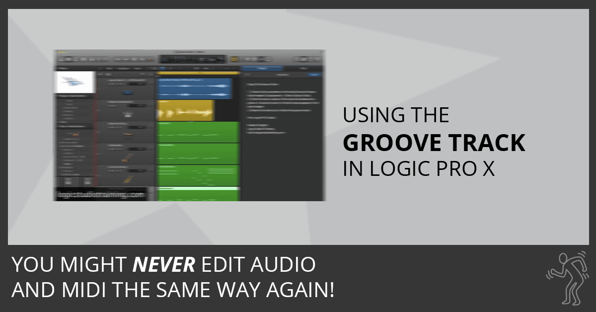 Using Groove Tracks in Logic Pro X